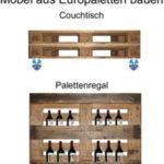 Möbel aus Europaletten bauen: Couchtisch und Palettenregal